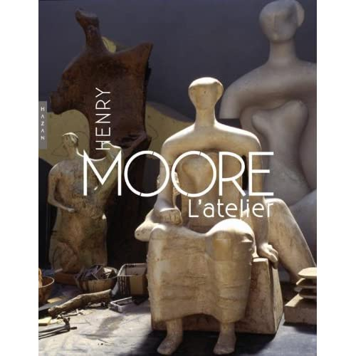 Henry Moore L'atelier