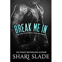Break Me In: A Biker Romance Serial (The Devil's Host Motorcycle Club Book 2) (English Edition)