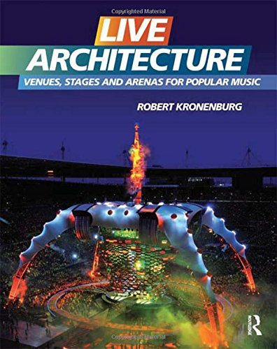 Preisvergleich Produktbild Live Architecture: Venues, Stages and Arenas for Popular Music