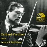 Taschner Spielt Franck und Beethoven (Aufnahmen 1945/1947/1951)