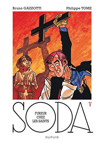 Soda - tome 5 - Fureur chez les saints (réédition)