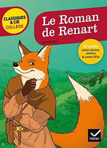 Le Roman de Renart: nouveau programme par Laurence de Vismes-Mokrani
