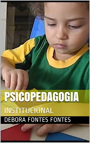 PSICOPEDAGOGIA: INSTITUCIONAL (051 Livro 2) (Portuguese Edition)