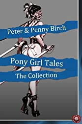 Pony Girl Tales - The Collection