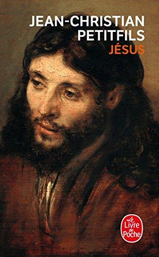 Jésus par Jean-Christian Petitfils