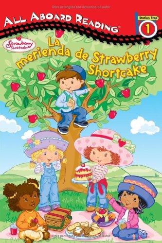 La Merienda de Strawberry Shortcake (All Aboard Reading: Level 1)