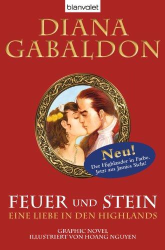 Highland Stein (Feuer und Stein - Eine Liebe in den Highlands: Graphic Novel)