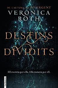 Destins dividits par Veronica Roth
