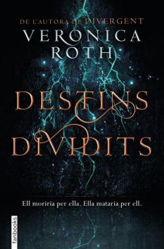 Destins dividits (FICCIÓ) por Veronica Roth