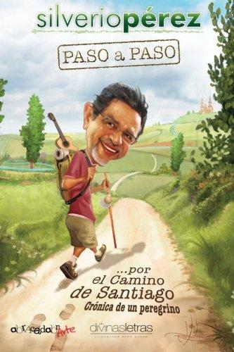 Paso a paso... por El Camino de Santiago: Cronica de un peregrino