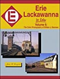 Erie Lackawanna in Color, Vol. 6: The Color Photography of William J. Brennan