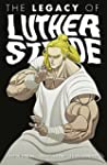The Legacy of Luther Strode Volume 3