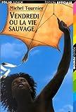 Vendredi ou la vie sauvage - Gallimard Jeunesse - 26/05/1997