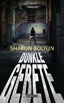 Dunkle Gebete - Lacey Flint 1: Thriller (Sharon Bolton) von [Bolton, Sharon]
