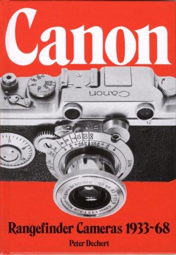 Canon Rangefinder Camera, 1933-68 (Hove Collectors Books) por Peter Dechart