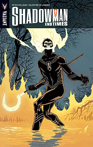 Shadowman: End Times (Shadowman Volume 2 Darque Reck) por Peter Milligan