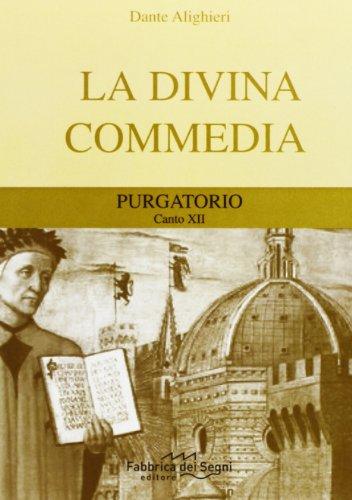 Divina Commedia. Purgatorio canto 12°