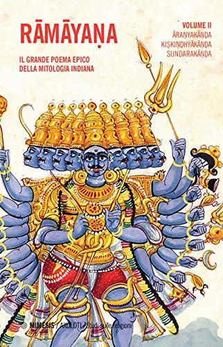 Ramayana. Il grande poema epico della mitologia indiana: 2