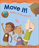 Move It!( Motion Forces and You)[MOVE IT][Paperback]