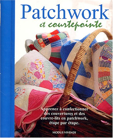 Patchwork et courtepointe