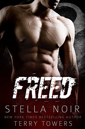 Freed (Bad Boy Hitman Romance)