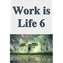 Work is life 06 (Japanese Edition)