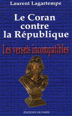 Le Coran contre la République : Les versets incompatibles