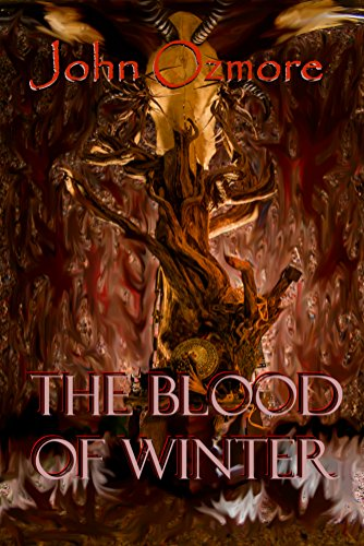 The Blood of Winter (Demons of Lost Souls Book 1) by [Ozmore, John]