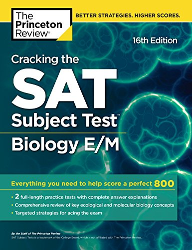 Cracking the SAT Subject Test in Biology E/M, 16th Edition: Everything You Need to Help Score a Perfect 800 (College Test Preparation) (English Edition)