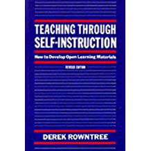 Teaching Through Self-instruction: How to Develop Open Learning Materials