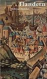 Flandern. Das burgundische Erbe