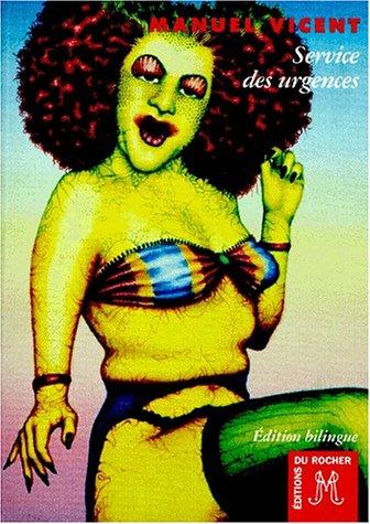 SERVICE DES URGENCES : SERVICIO DE URGENCIA. Edition bilingue français-espagnol