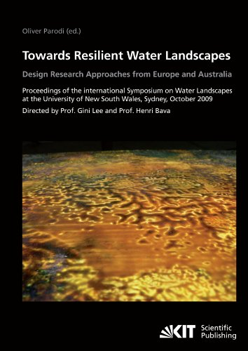 towards-resilient-water-landscapes-design-research-approaches-from-europe-and-australia-proceedings-