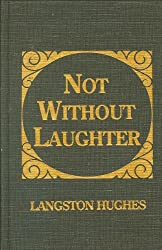 Not Without Laughter by Langston Hughes (1976-12-01)