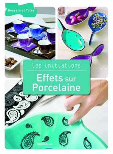Effets sur Porcelaine par Olivier Guez