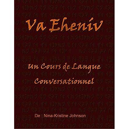 Va Ehenív : Un Cours de Langue Conversationnel