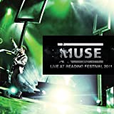 Songtexte von Muse - Live at Reading Festival 2011