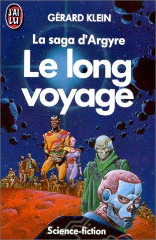 La saga d'argyre - le long voyage