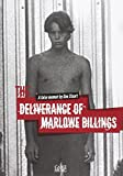 The Deliverance Of Marlowe Billings: Biografie, Buch