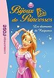 Bijoux de Princesses 04 - Les diamants de Raiponce