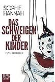 Das Schweigen der Kinder: Psychothriller