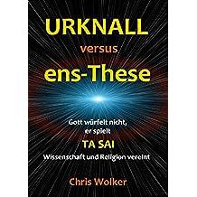 Urknall versus ens-These (German Edition)