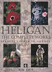 Heligan: The Complete Works