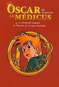 Le Pendentif magique & le mystère de la cape émeraude: Compilation tome 1 et tome 2 par Thierry Serfaty
