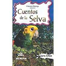 Cuentos de la selva: Clasicos para ninos (Clasicos Para Ninos/ Classics for Children)