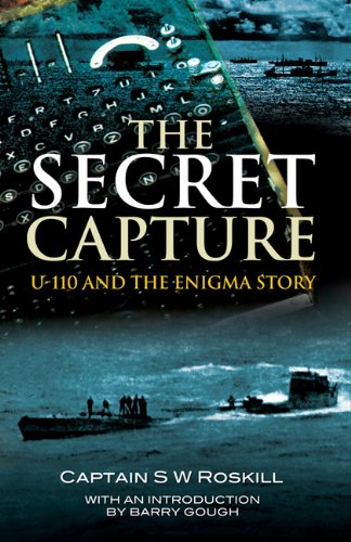 Secret Capture: U-110 and the Enigma Story
