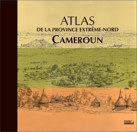Atlas de la Province Extrême-Nord Cameroun