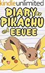 Diary of Pikachu and Eevee (An Unoffi...
