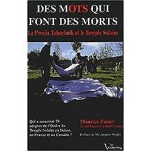 Des mots qui font des morts : Le procès Tabachnik et le Temple solaire, Grenoble, 17-27 avril 2001