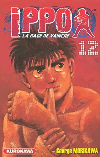 Ippo - Saison 1 - La rage de vaincre Vol.12 par MORIKAWA George